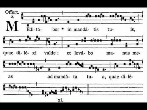 chantblog: Meditabor in mandatis tuis: The Offertory for Lent 2