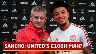 £100m Man; The Rise Of Jadon Sancho   Manchester United Transfer News