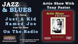 Artie Shaw - Just A Kid Named Joe