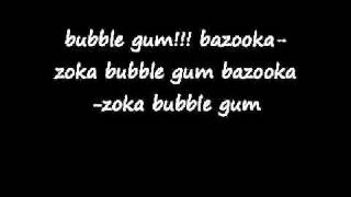 Bazooka bubble gum song with lyrics