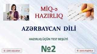 Muellimlerin İse Qebulu hazirligi. Azərbaycan dili. Testlər beşliyi - 2.