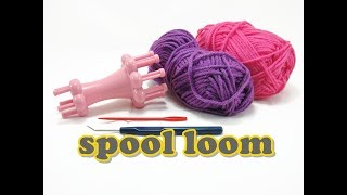 Spool Loom Knitting - HOW TO