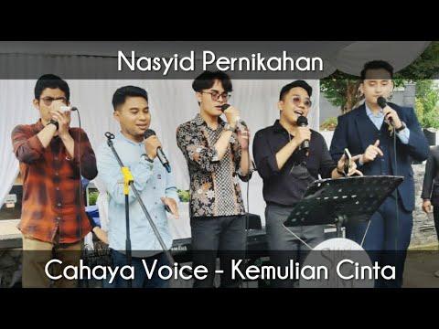 NASYID PERNIKAHAN ROMANTIS UNTUK MUSLIMAH | CAHAYA VOICE - KEMULIAAN CINTA (LIRIK)