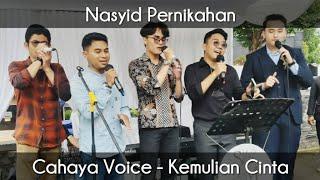 Nasyid Pernikahan | Cahaya Voice - Kemuliaan Cinta