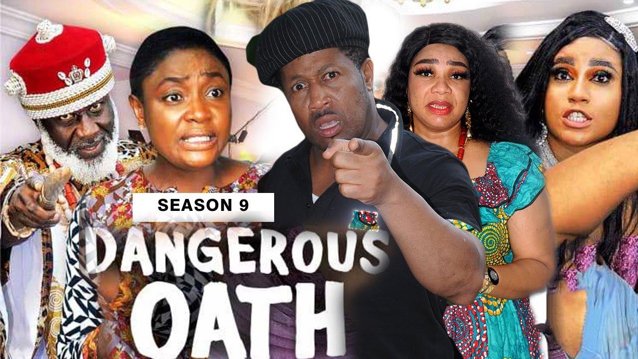 Download DANGEROUS OATH (SEASON 9) {NEW TRENDING MOVIE} - 2021 LATEST NIGERIAN NOLLYWOOD MOVIES