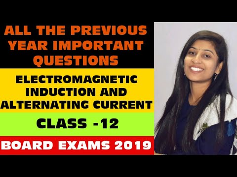 Previous year important questions    Electromagnetic Induction and  Alternating current, class 12