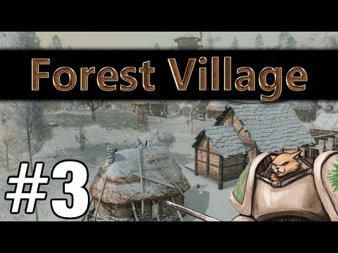 Life is Feudal Forest Village - Up The Hill - Part 3 Let