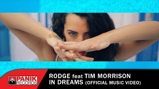 Смотреть клип Rodge Ft. Tim Morrison - In Dreams