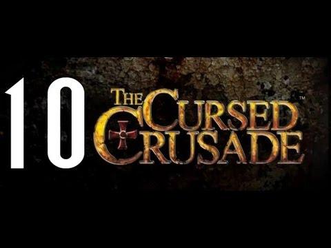 The Cursed Crusade - 10 - Towards The Peninsula