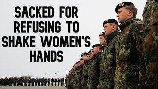 Faith or country's norms? German army dismiss man for refusing female handshake (DEBATE)