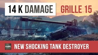 NEW WORLD OF TANKS TANK DESTROYER GRILLE 15 - UNBELIEVABLE DAMAGE (60 fps)