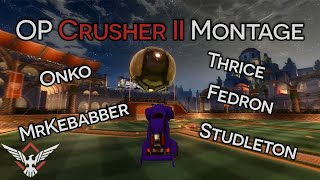 Rocket League - OP Crusher II Montage