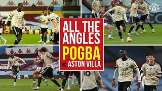 All the Angles   Pogba returns to the scoresheet at Villa Park!   Aston Villa 0-3 Manchester United