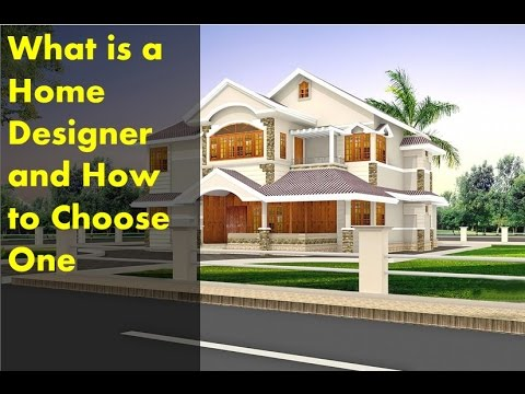 What Is A Home Designer And How To Choose One Youtube