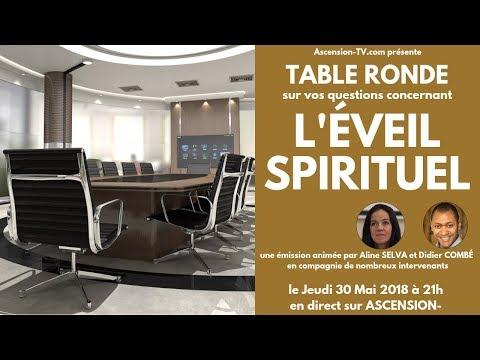 """4ème Table Ronde : """"Questions / Réponses Eveil et Spiritualité"""" le 30/05/2019 à 21h"""