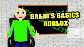BALDI'S BASICS ROLEPLAY | Baldi's Basics Roblox