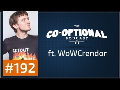 The Co-Optional Podcast Ep. 192 ft. Crendor [strong language] - October 19th, 2017