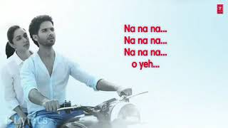 Chin Lunga Ya Khuda Se Maang Lunga lyrics Kabir Singh Shahid Kapoor Kiara Advani Full Song360p