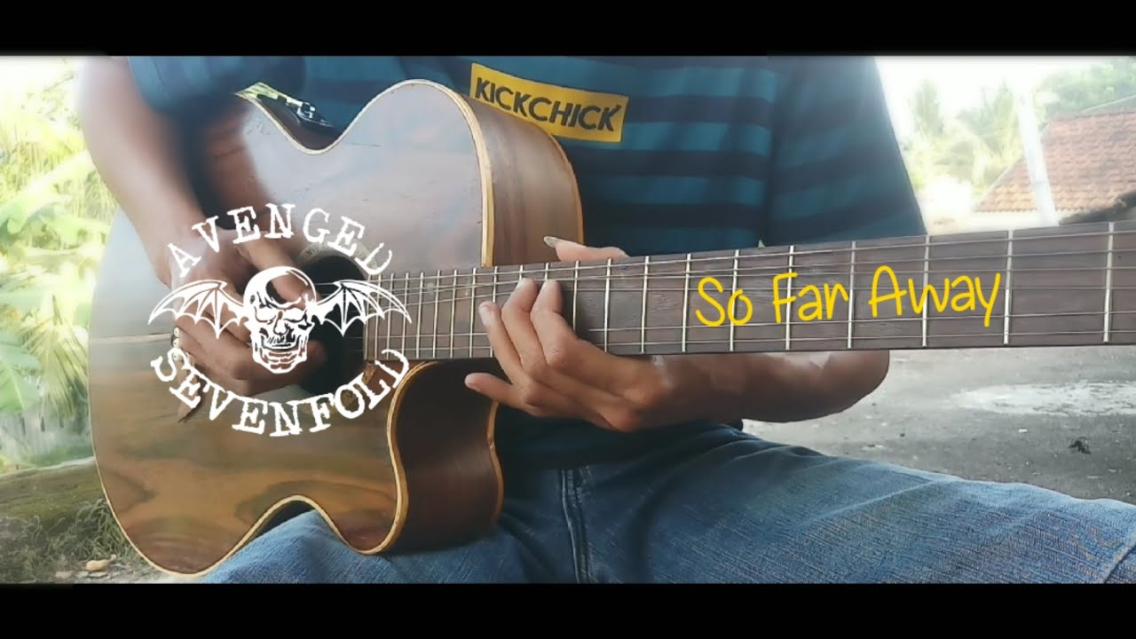 Avenged Sevenfold - So Far Away - Acoustic Solo Guitar Cover | Main Interlude