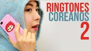 Ringtones coreanos 2