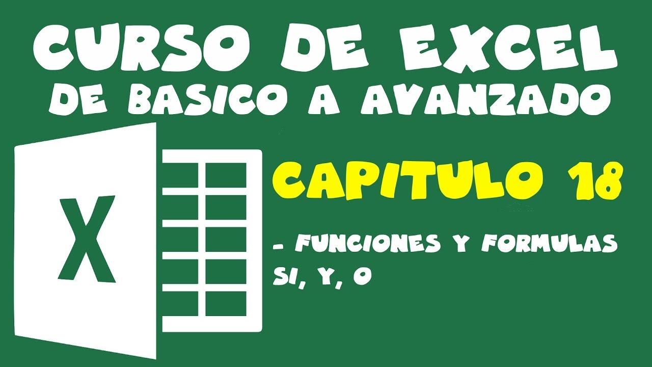 Curso de Excel   Capitulo 20   Funcion y formula SI, Y, O 20, 20, 20