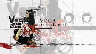 Vega - Sokaklar Tekin Değil (Official Audio)