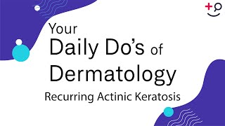 What is Actinic Keratosis? (Sun Exposure Patches).