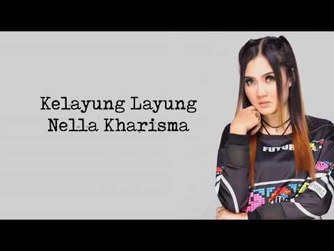 Kelayung Nella Kharisma - Lyrik