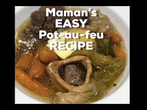 Maman's French Pot-Au-Feu Recipe - Super Easy Recipe!