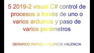 5 2019-2 visual C# عملية التحكم عن طريق واحدة أو متعددة arduinos متعددة-الخطوة المعلمات