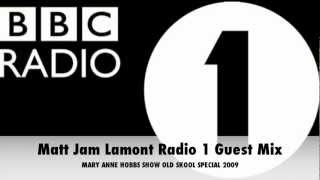 Matt Jam Lamont Radio 1 Guest Mix Old Skool Special Oct 2009