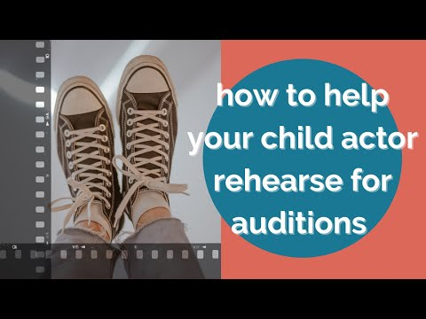 Help your child actor rehearse for auditions: scenes, monologues + songs
