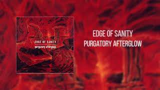Edge Of Sanity - Purgatory Afterglow (FULL ALBUM - 1994)