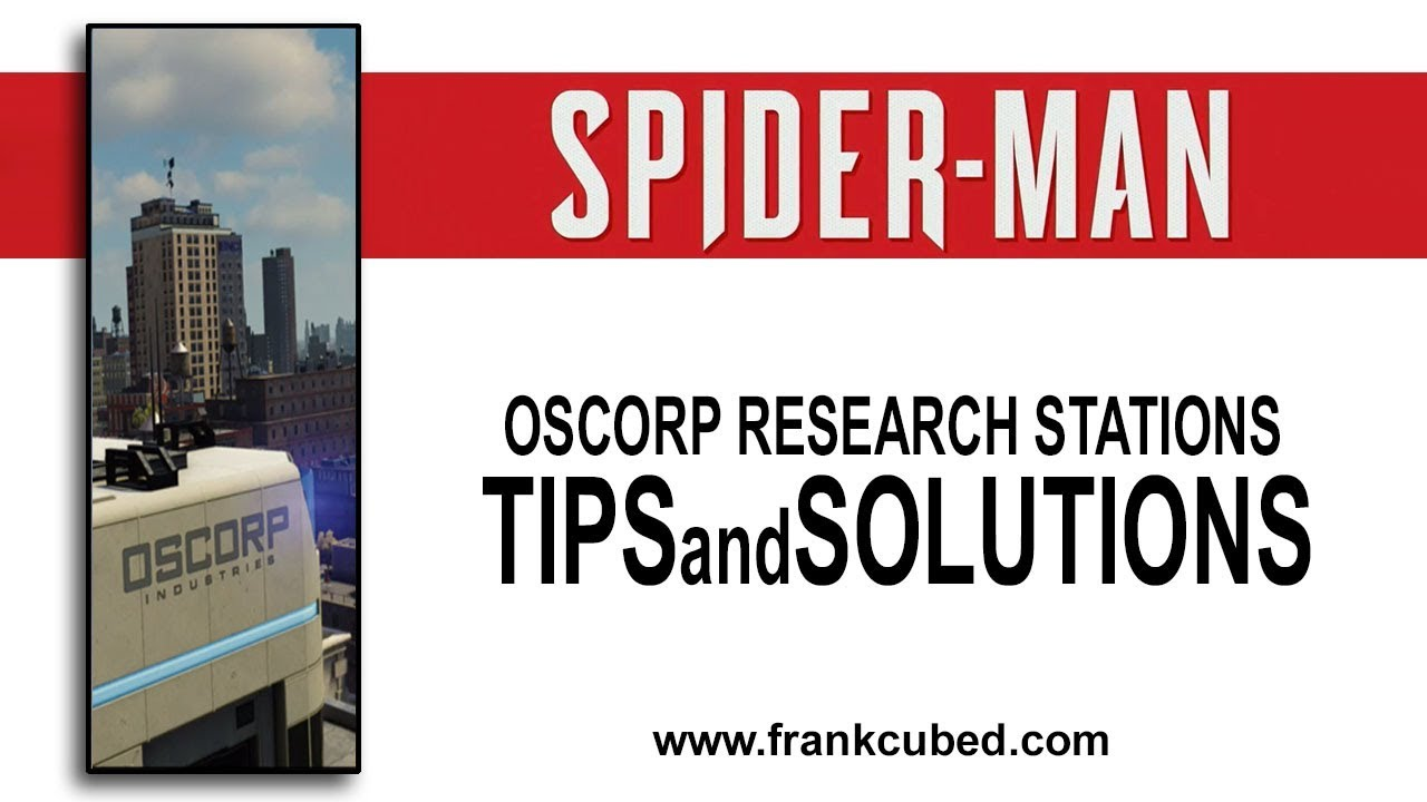 Marvels Spider-Man (2018) Oscorp Research Stations Tips and Puzzle Solutions
