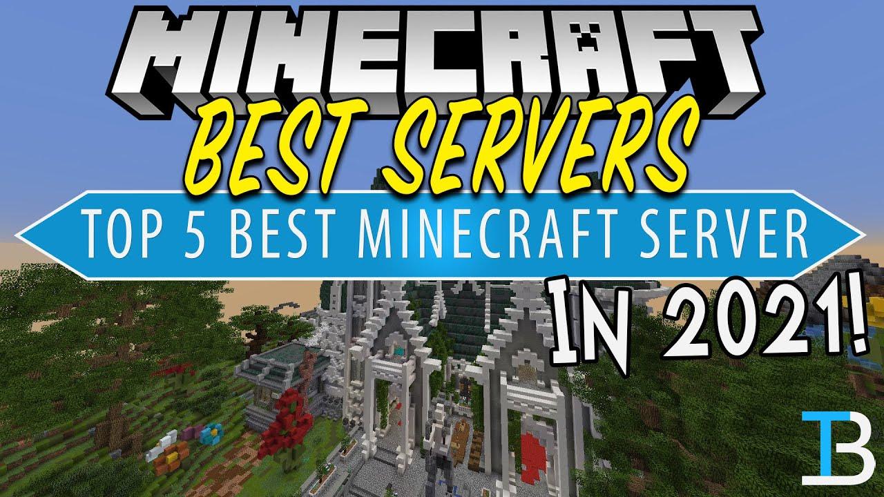 Minecraft Servers Best Servers Of 2021
