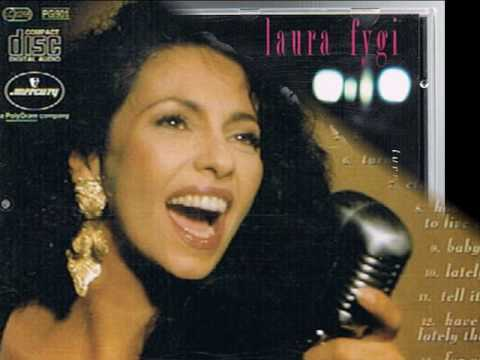 LAURA FYGI~HAVE I TOLD YOU LATELY