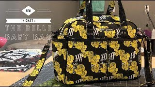 Sew 'N Chat: Making No DROP IN Belle Baby Bag by Swoon Sewing Patterns