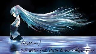 [Nightcore] Cold Water feat. Justin Bieber - Major Lazer   YouToubeGirl