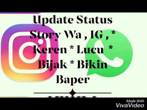 Update Status Story Wa Ig Hits Terbaru Keren Bijak Bikin