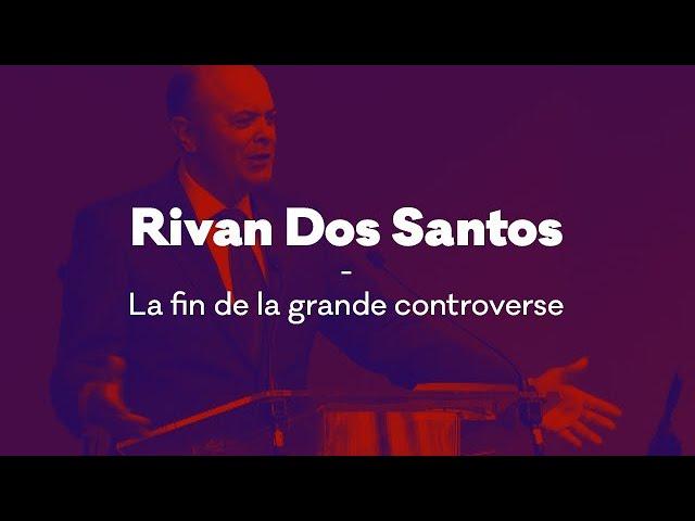 Message de Rivan Dos Santos - La fin de la grande controverse
