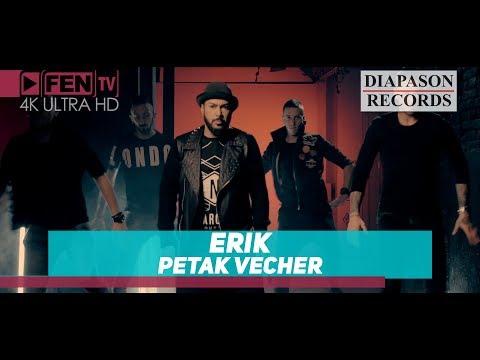 ERIK - Petak vecher / ЕРИК - Петък вечер Mp3