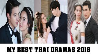 MY BEST THAI DRAMAS ( LAKORNS) 2018