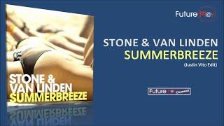 Stone & van Linden - Summerbreeze (Justin Vito Edit)