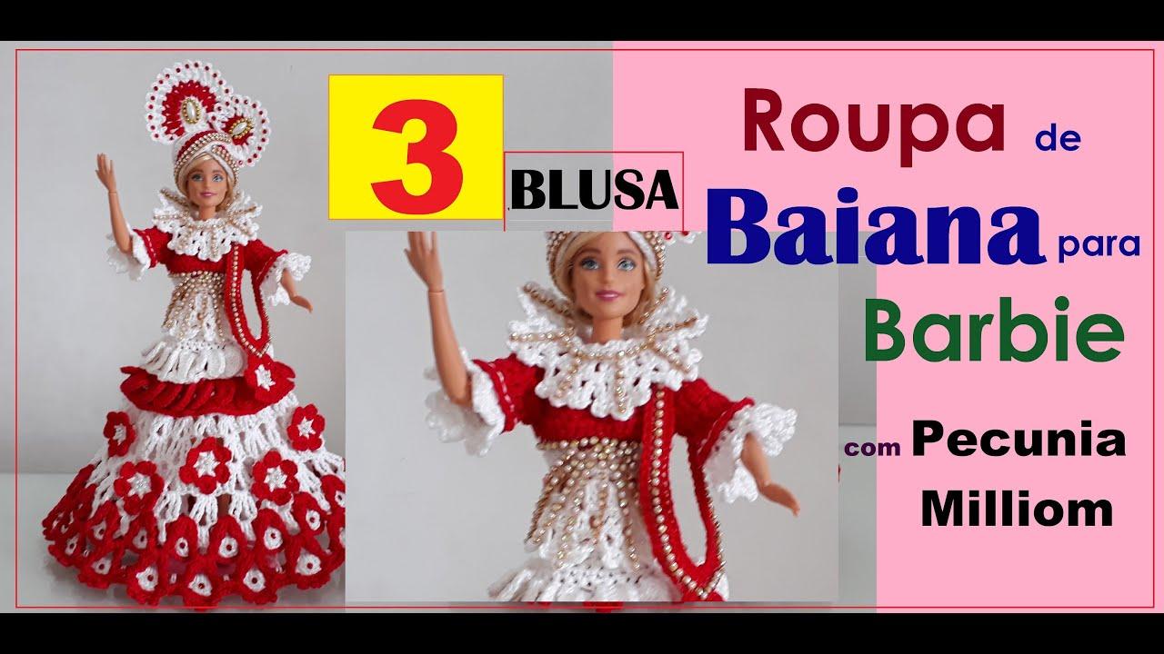 Roupa de Baiana Para Barbie Parte 3 Blusa Com Pecunia MillioM