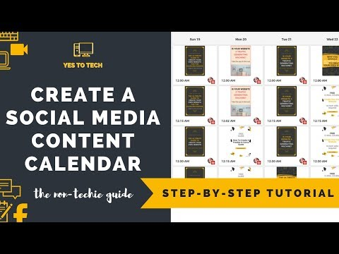 HOW TO CREATE A CONTENT CALENDAR FOR SOCIAL MEDIA MARKETING | Yes To Tech