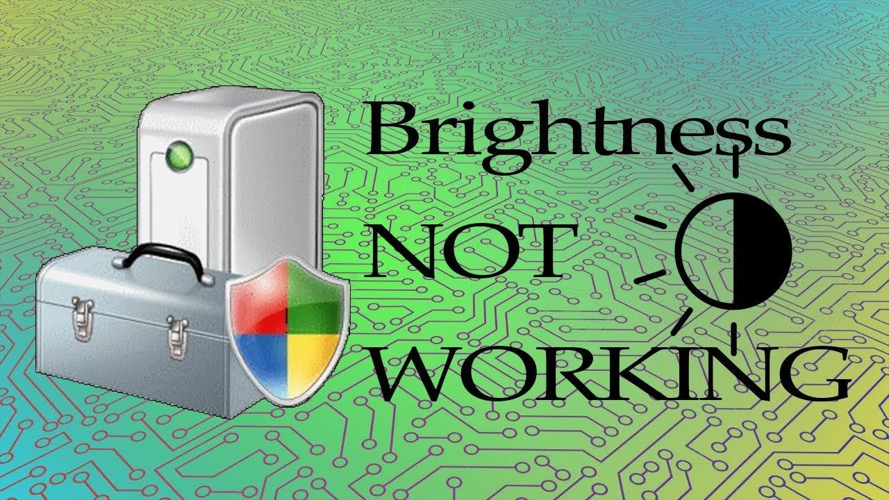 Brightness Not Working Windows 10 - Dell