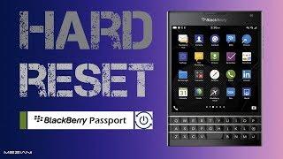 Hard Reset BlackBerry Passport