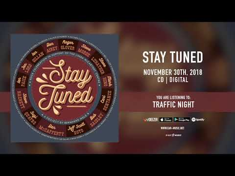 """Stay Tuned """"Traffic Night"""" (with Don Airey, Steve Morse, Carl Sentance) Official Song Stream"""