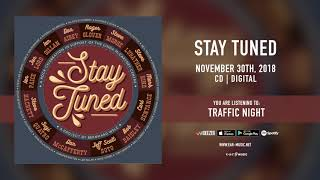 "Stay Tuned ""Traffic Night"" (with Don Airey, Steve Morse, Carl Sentance) Official Song Stream"