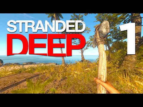 Stranded Deep Gameplay | SURVIVE A PLANE CRASH (Stranded Deep Gameplay HD) Part 1